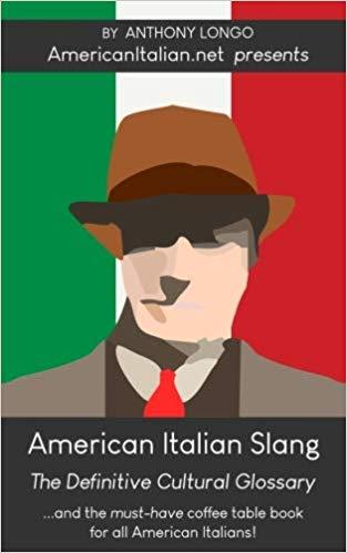 American Italian | Italian-American slang